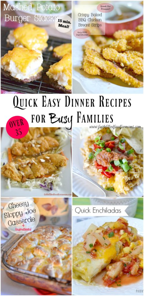 Quick easy dinner recipes for the family faith filled food for moms quick easy meals kids will love forumfinder Gallery
