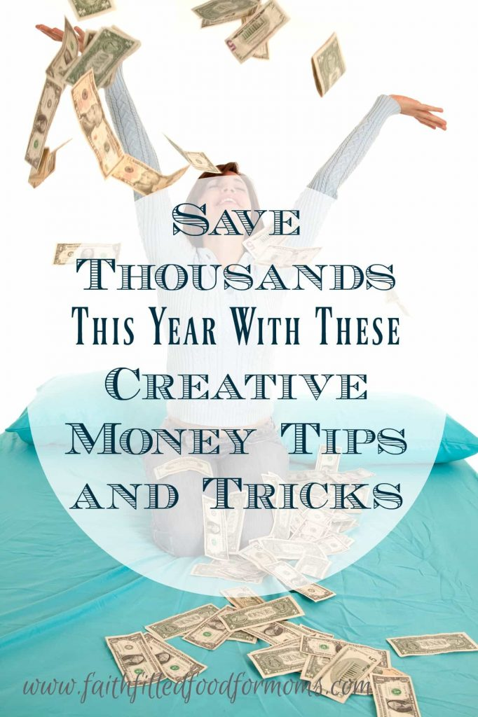 Save Thousands This Year With These Creative Money Tips