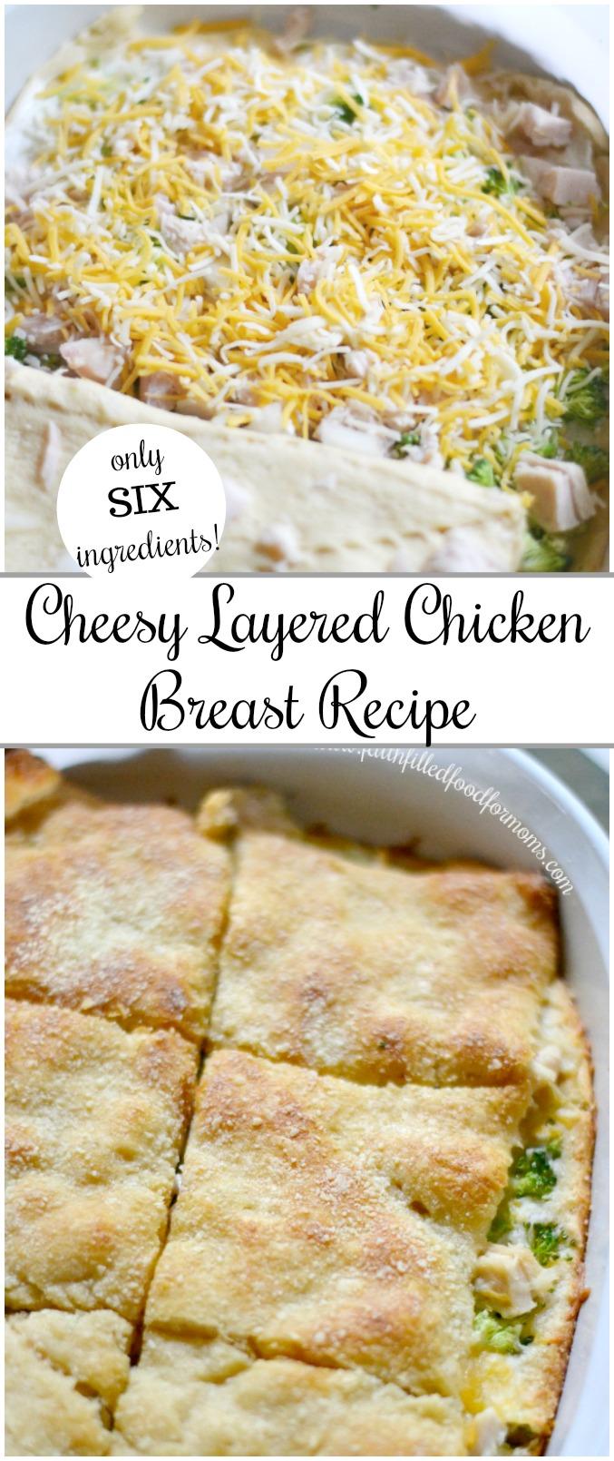 Super Easy Cheesy Layered Chicken Breast Recipe.