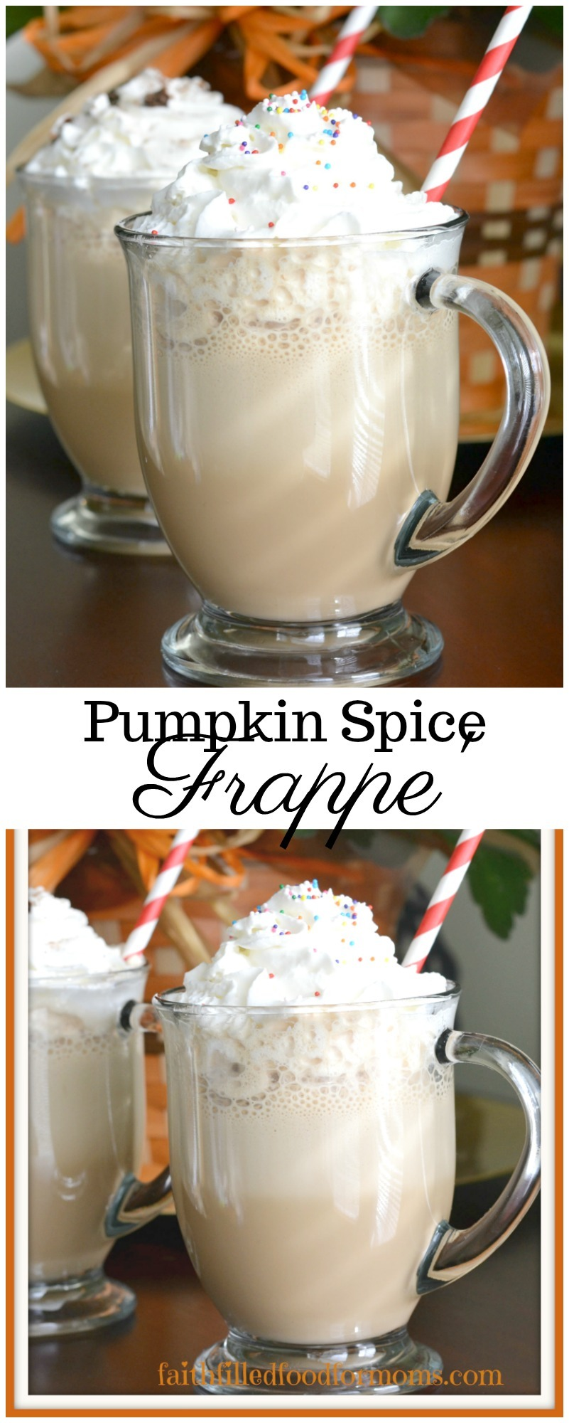 Super easy Pumpkin Spice Frappe'. Beautiful and tasty enough to serve to friends and family. #coffeedrinks