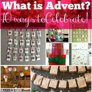 What is Advent and 10 Ways to Celebrate