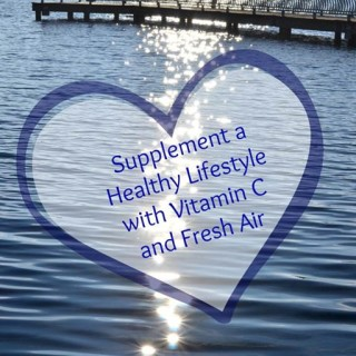Supplement a Healthy Lifestyle with Vitamin C and Fresh Air