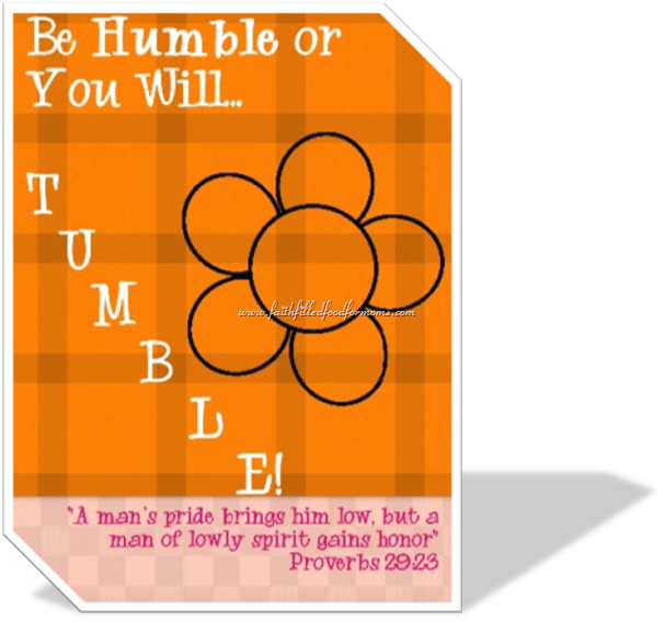 Be Humble–Proverbs 29:23