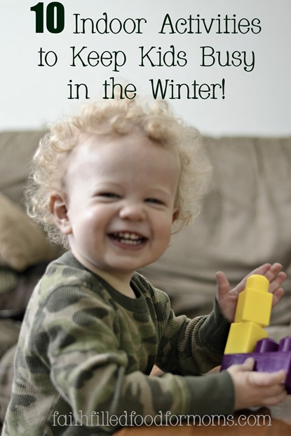 Indoor winter activities for young kids.