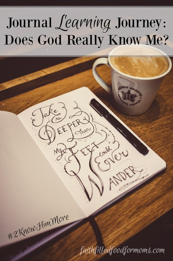 Journaling: Does God Really Know Me?