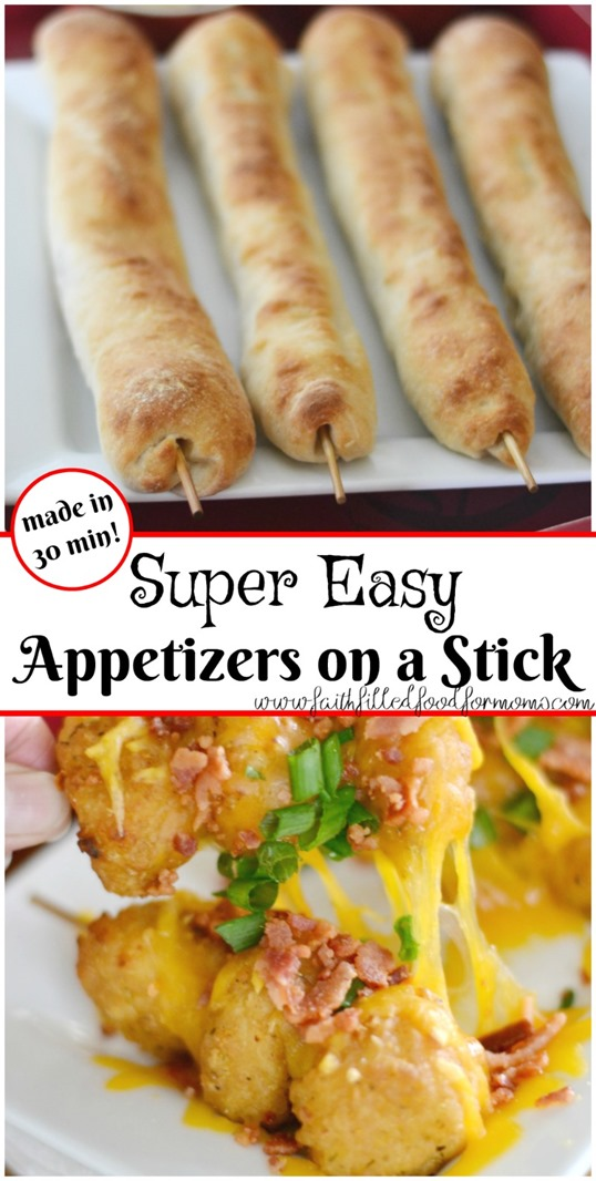 Super Easy Etizers On A Stick Perfect For Day